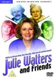 Julie Walters and Friends